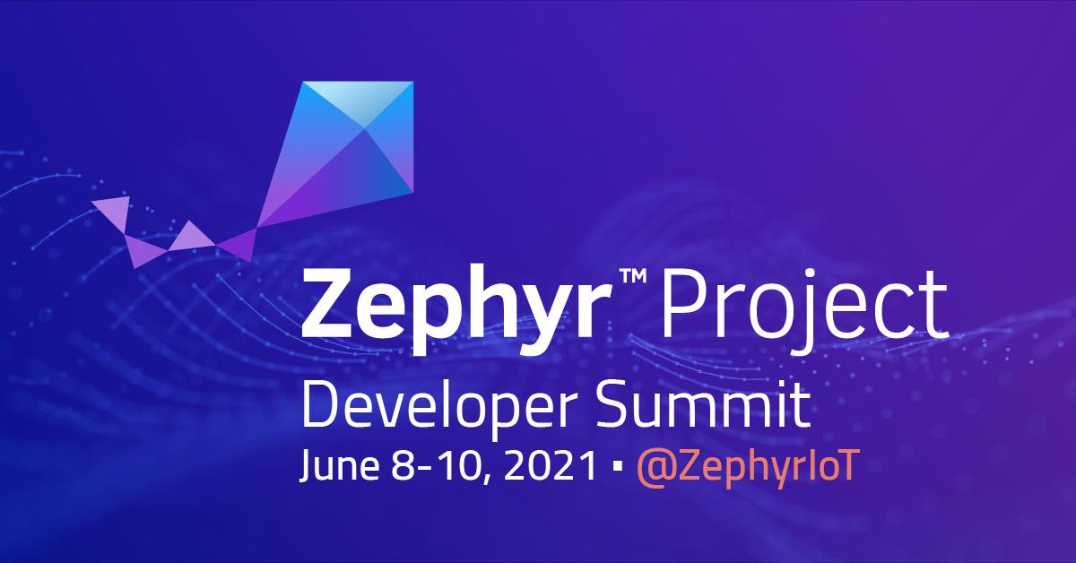 2021 Zephyr Developer Summit